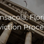 Pensacola Florida Eviction Process