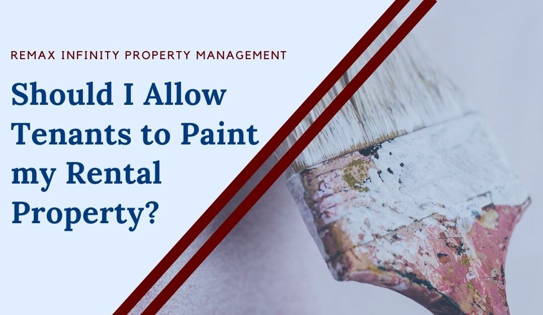 Should I Allow Tenants to Paint my Rental Property?