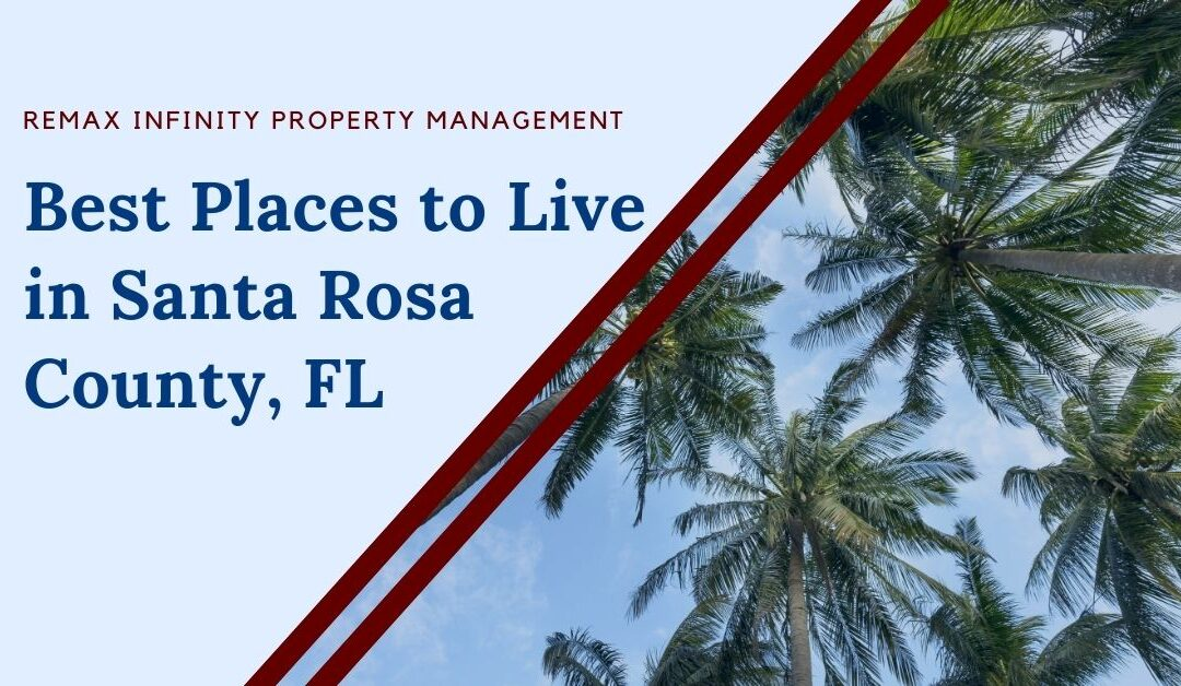 Best Places to Live in Santa Rosa County, FL