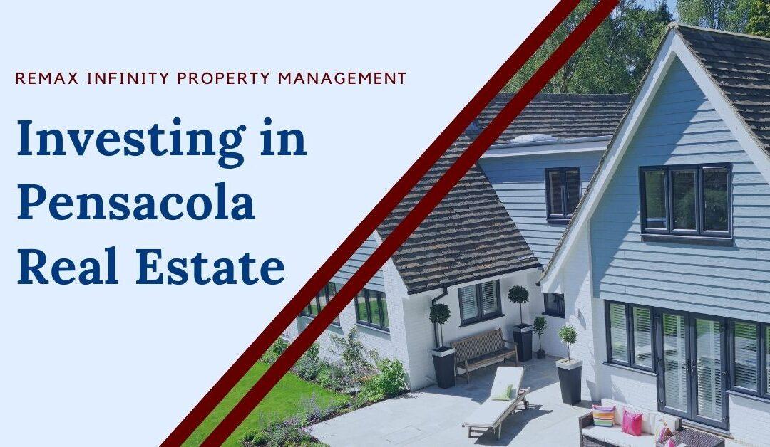 Investing in Pensacola Real Estate