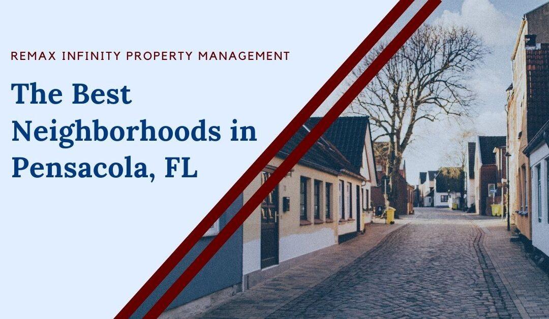 The Best Neighborhoods in Pensacola, FL
