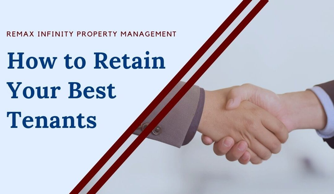 How to Retain Your Best Tenants