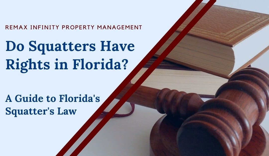 Do Squatters Have Rights in Florida? A Guide to Florida's Squatter's Law